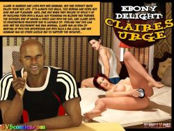 Ebony Delight - Claire's Urge - Ulimate 3DSex