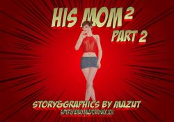 His Mom 2 - Part 2 Mazut