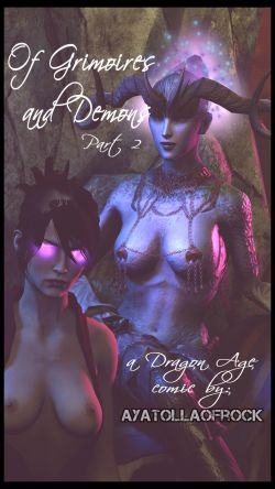 Of Grimoires and Demons Part 2 - Dragon Age AyatollaOfRock